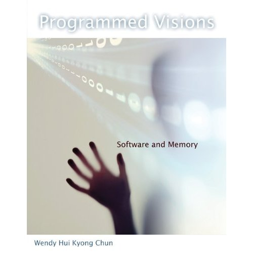 Wendy chun programmed visions