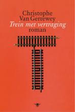 ChristophevanGerrewey_treinmetvertragingcoverboek