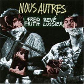 Frith&Lussier_AlbumCover_NousAutres