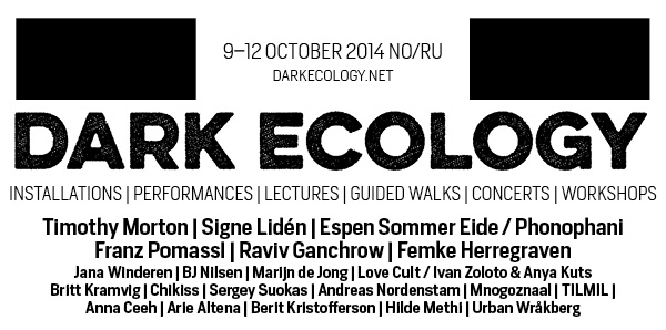 eflyer_Dark Ecology_9-12 October 2014